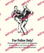 George Dillman Pressure Points for Police Only