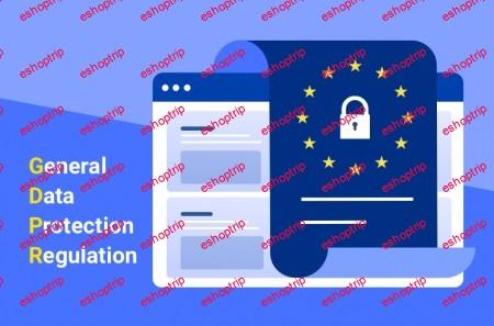 Basic Course on EU General Data Protection Regulation GDPR