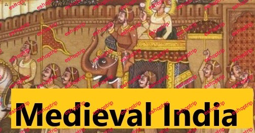 Indian History in Medieval Times