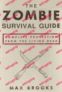The Zombie Survival Guide Complete Protection from the Living Dead