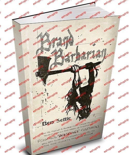 Ben Settle Brand Barbarian
