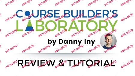 Danny Iny Builder´s Laboratory Course