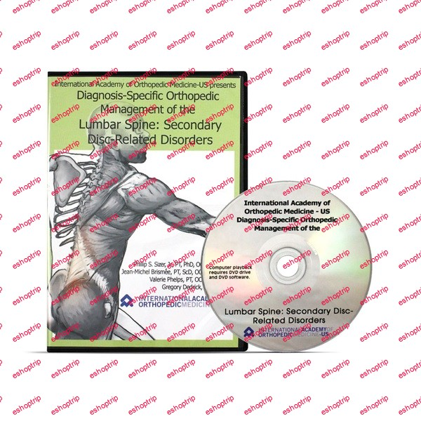 Diagnosis Specific Orthopedic Management of the Lumbar Spine DVD 1