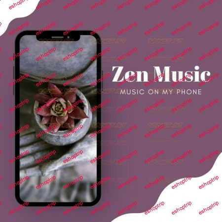 Portable Music Vibes Music on My Phone Zen Music 2021