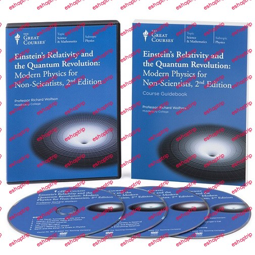 TTC Video Einsteins Relativity and the Quantum Revolution Modern Physics for Non Scientists