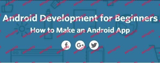 Udacity Android Development for Beginners How to Make an Android App