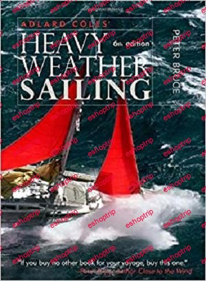 Adlard Coles Heavy Weather Sailing Sixth Edition
