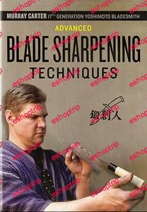 Advanced Blade Sharpening Techniques 2011