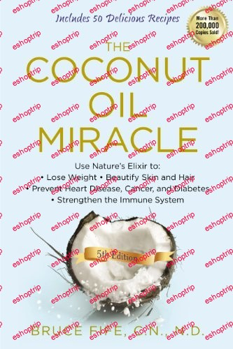 Bruce Fife The Coconut Oil Miracle