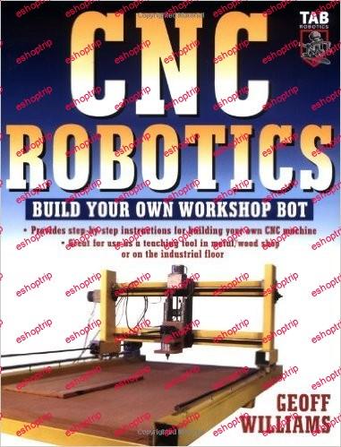 CNC Robotics Build Your Own Workshop Bot