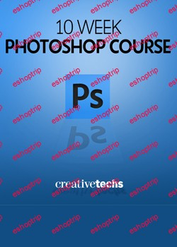 CreativeTechs Complete 10 Week Photoshop CS4 Course
