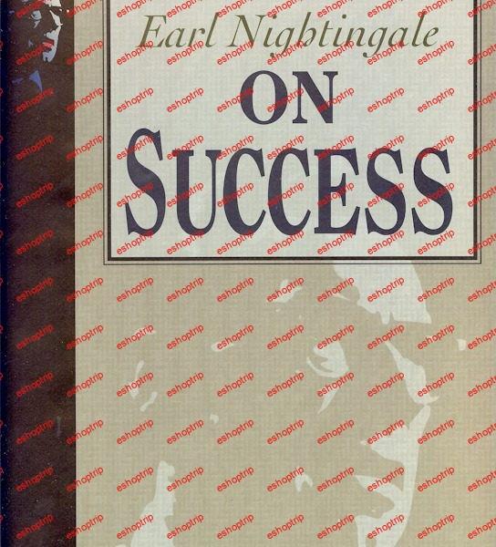Earl Nightingale On Success