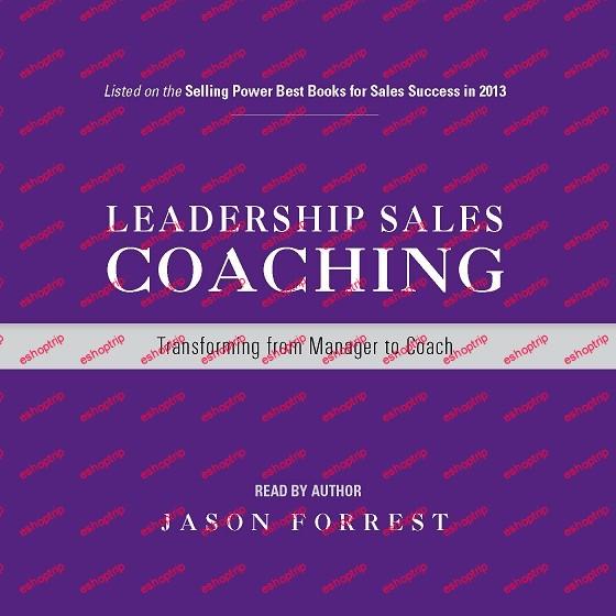 Jason Forrest Leadership Sales Coaching