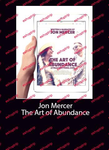 Jon Mercer The Art of Abundance