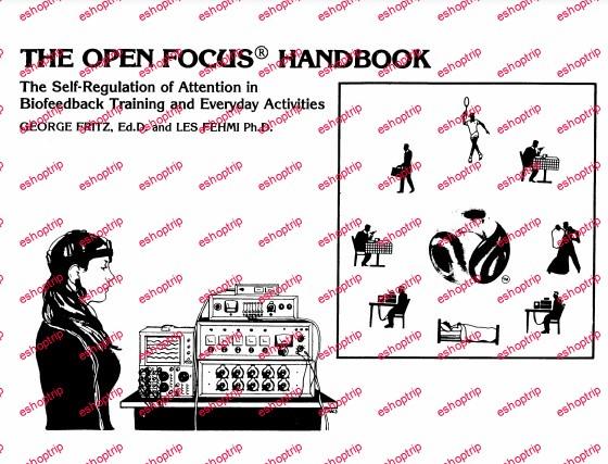 Les Fehmi Open Focus Program