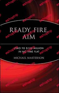 Michael Masterson Ready Fire Air Zero to 100 Million In No Time Flat