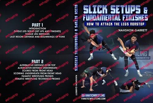 Nahshon Garrett Slick Setups and Fundamental Finishes