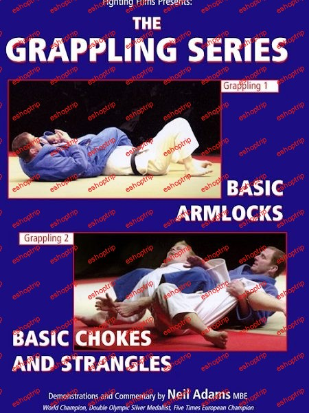 Neil Adams The Grappling Series