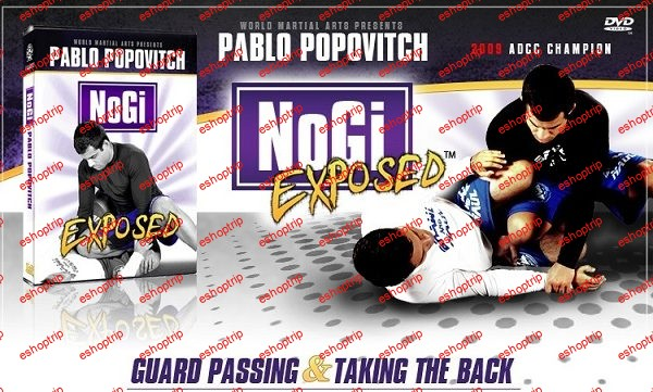 Pablo Popovitch The Newest Grappling Masterpiece NoGi Exposed