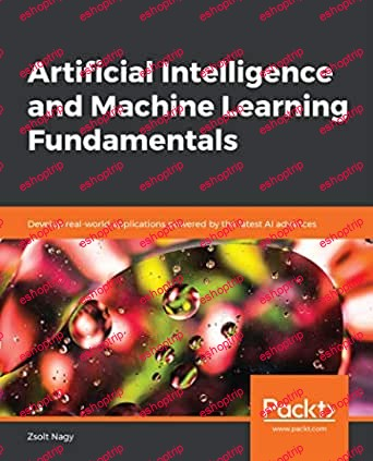 Packt Artificial Intelligence and Machine Learning Fundamentals