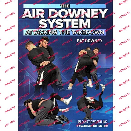 Pat Downey The Air Downey System