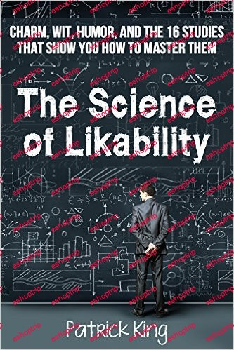 Patrick King The Science of Likability