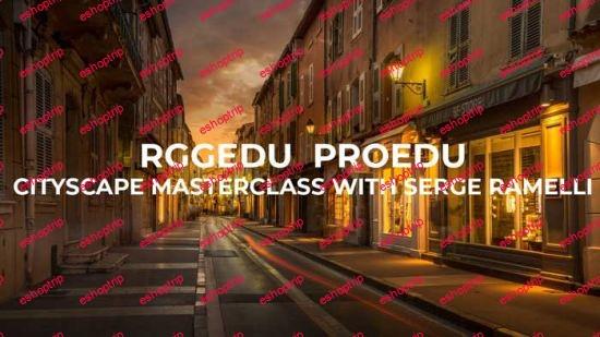 RGGEDU ProEDU Cityscape Masterclass With Serge Ramelli