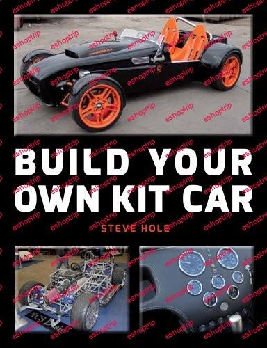 Steve Hole Build Your Own Kit Car