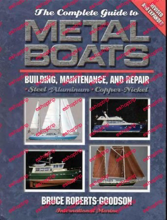 The Complete Guide to Metal Boats Building Maintenance and Repair