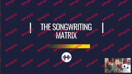 The Songwriting Matrix Complete Hyperbits