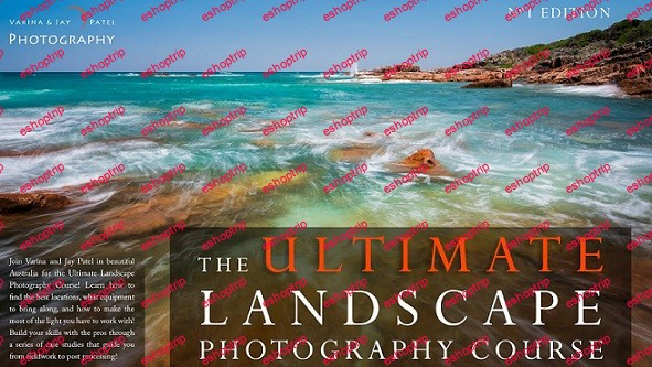 Visual Wilderness Ultimate Landscape Photography Course